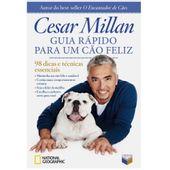 Livro-Guia-Rapido-Para-um-Cao-Feliz-98-Dicas-e-Tecnicas-Essenciais-Cesar-Millan-2352060